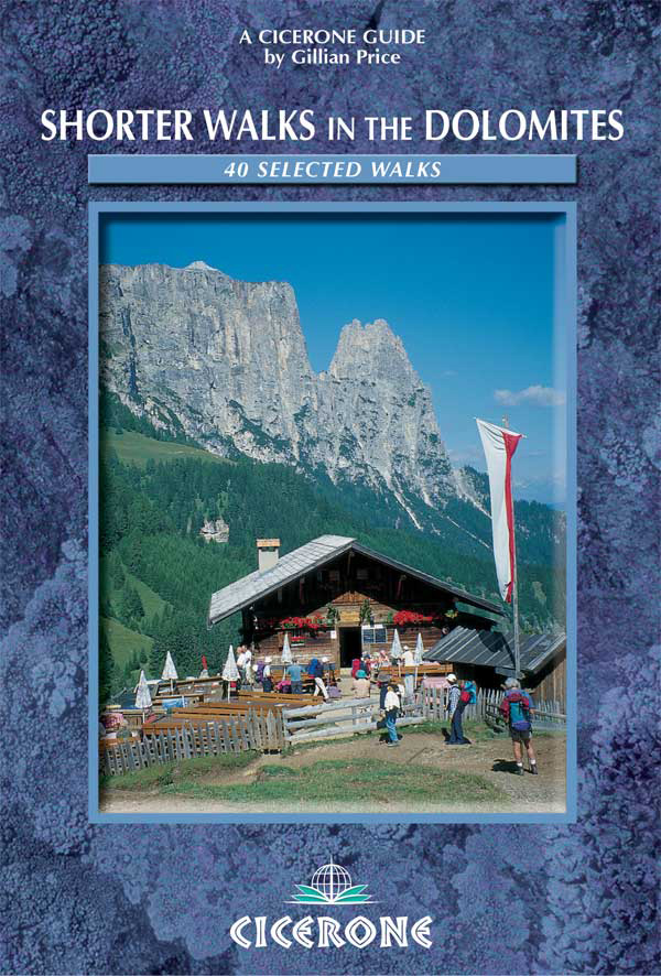 Cicerone Shorter Walks in the Dolomites  No Colour 0